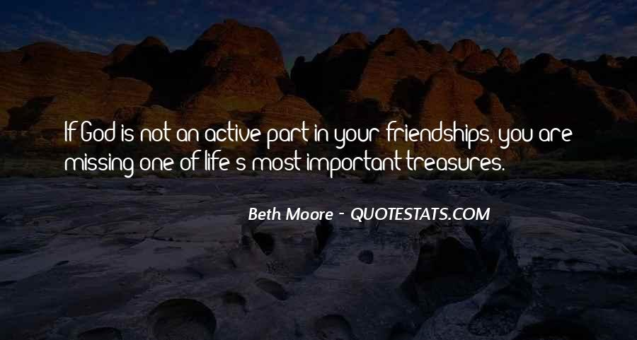 Quotes About Important Friendships #541676