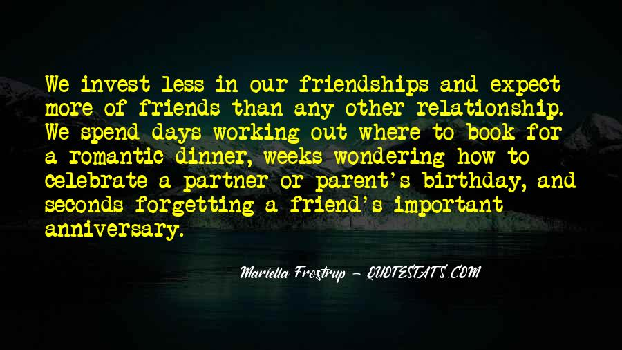 Quotes About Important Friendships #655695