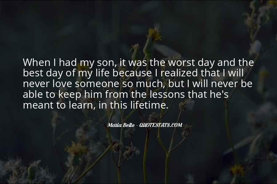Quotes About Worst Day Of Life #1557159