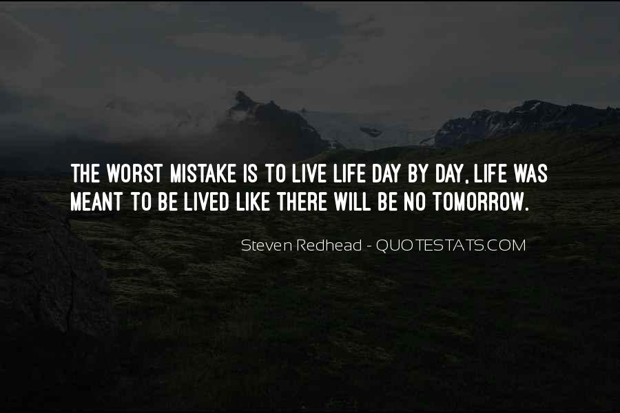 Quotes About Worst Day Of Life #1563825