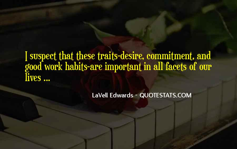 Quotes About Good Traits #1404353