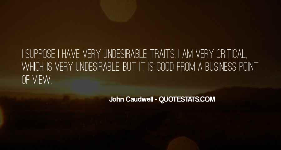Quotes About Good Traits #1705982