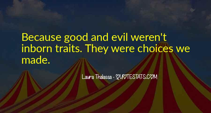 Quotes About Good Traits #1734615