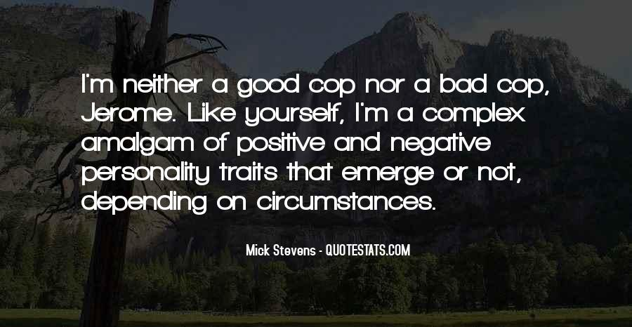 Quotes About Good Traits #421560