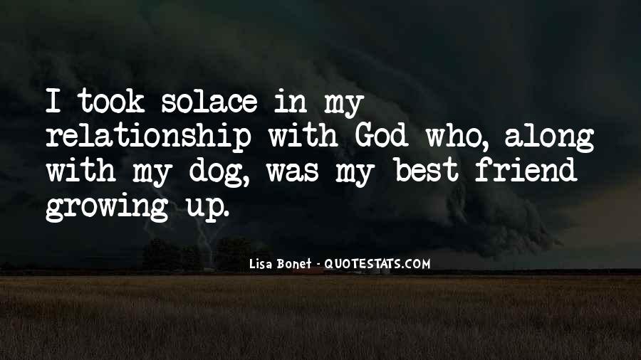 Quotes About Your Relationship With Your Dog #1196689