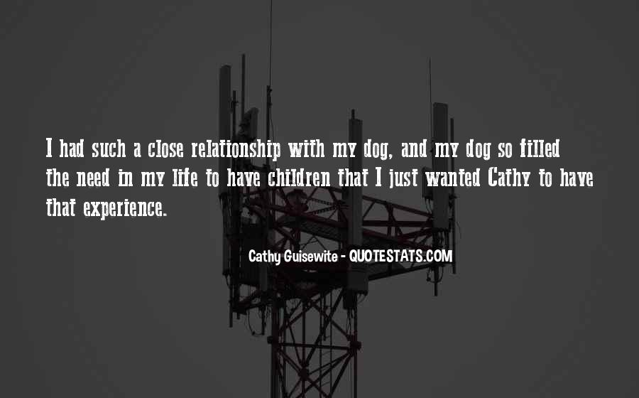Quotes About Your Relationship With Your Dog #135473