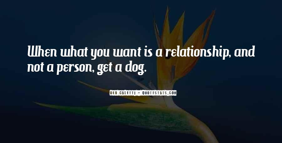 Quotes About Your Relationship With Your Dog #470901