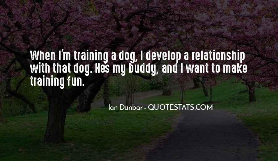 Quotes About Your Relationship With Your Dog #927101