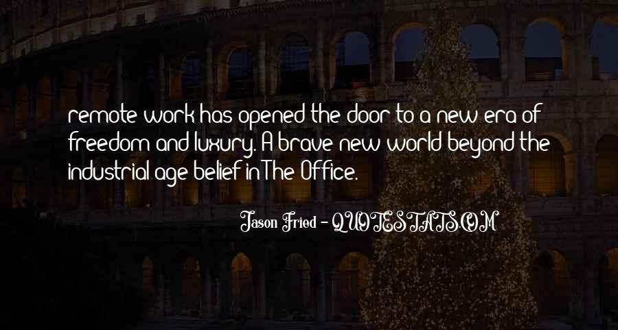 Quotes About Freedom Brave New World #186705