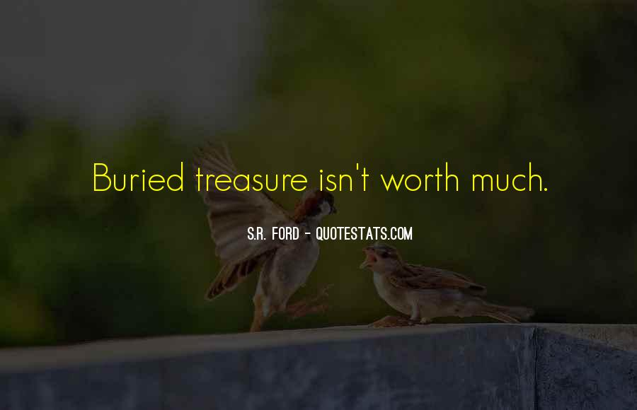 Quotes About Buried Treasure #1010370