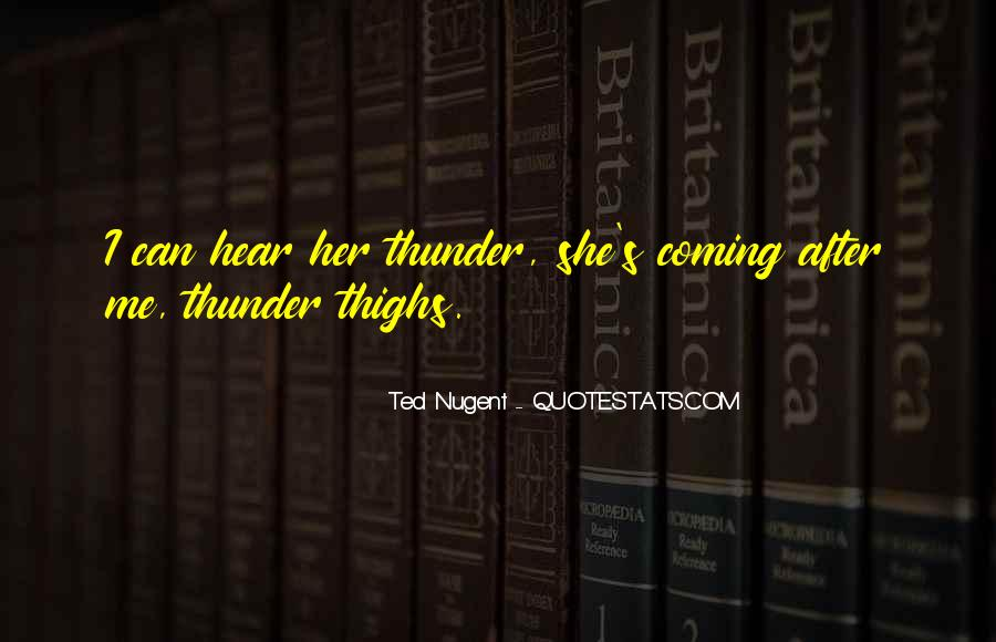 Quotes About Thunder Thighs #1718042