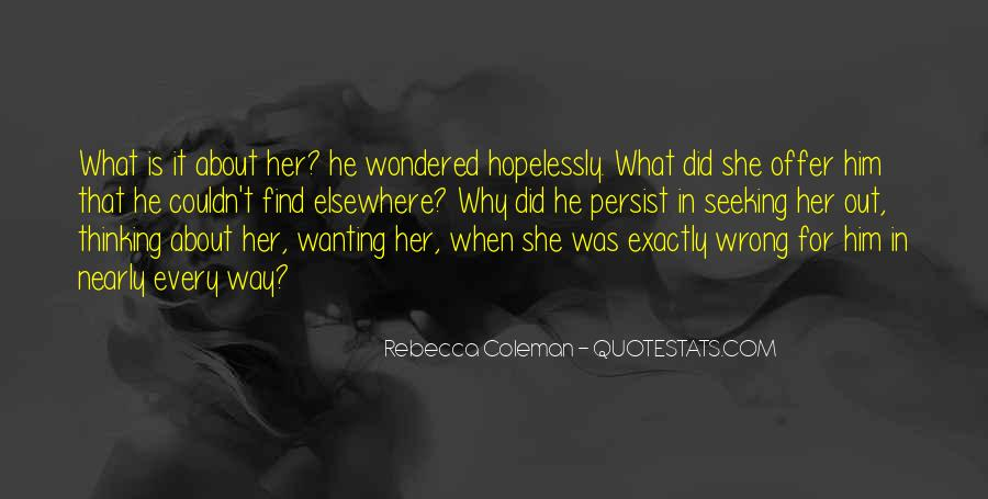 Quotes About Wanting Him #400457