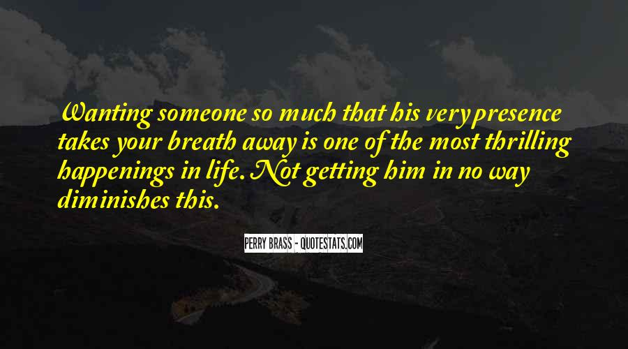 Quotes About Wanting Him #850483