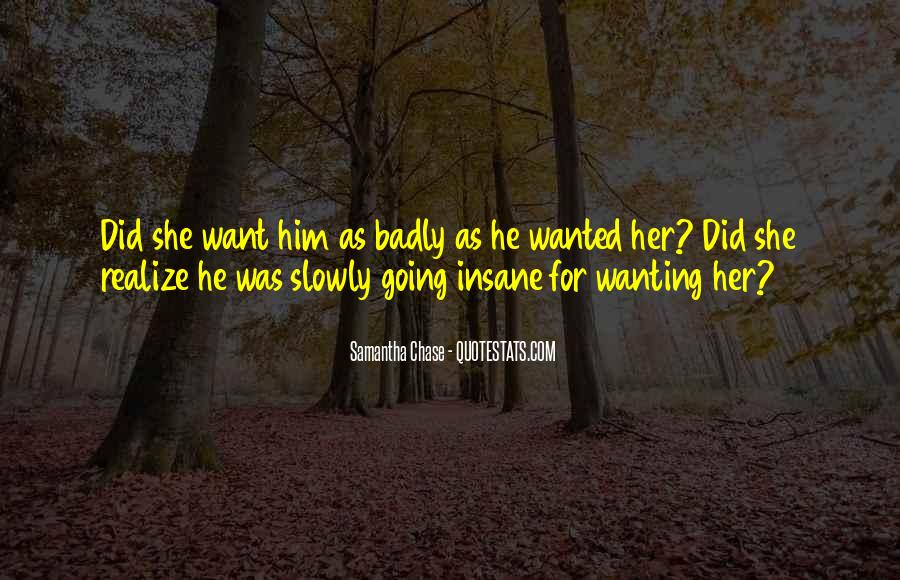 Quotes About Wanting Him #921497