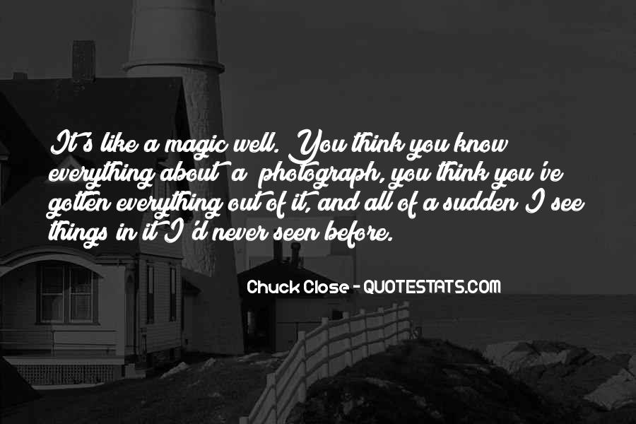 Quotes About Close Up Magic #310617