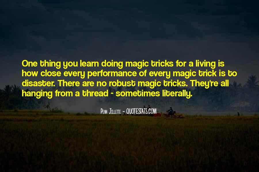 Quotes About Close Up Magic #504888