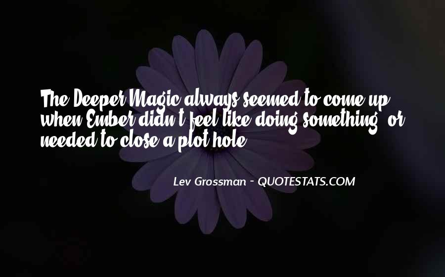 Quotes About Close Up Magic #857395
