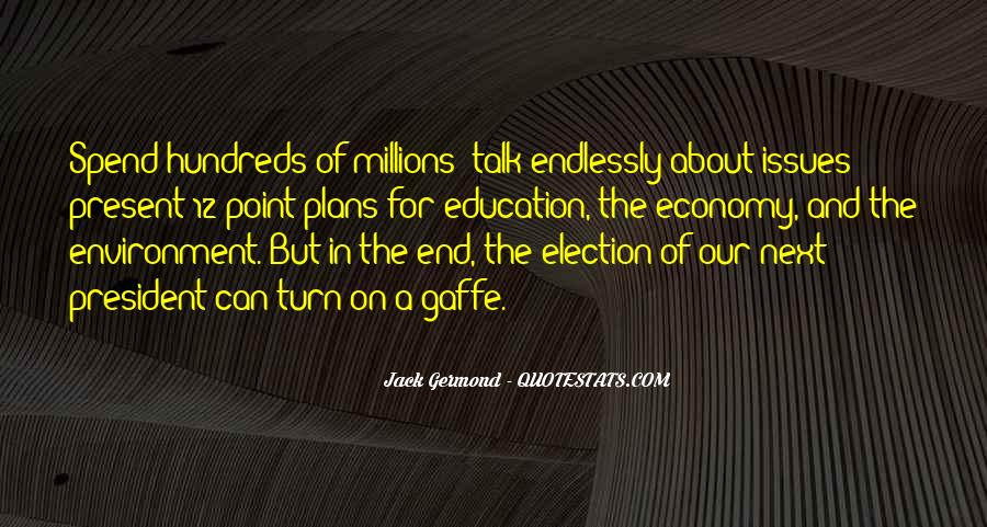 Quotes About Issues In Education #110432