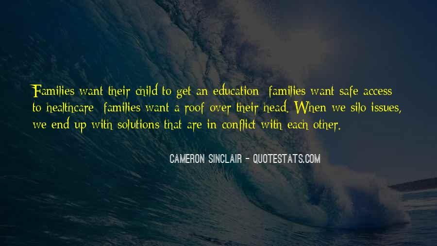 Quotes About Issues In Education #1152804