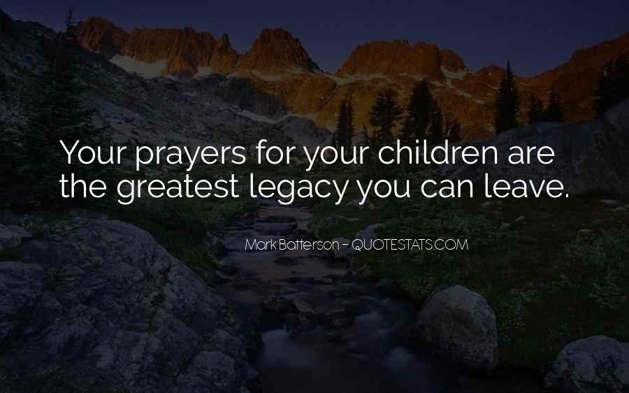 Quotes About Legacy #100645
