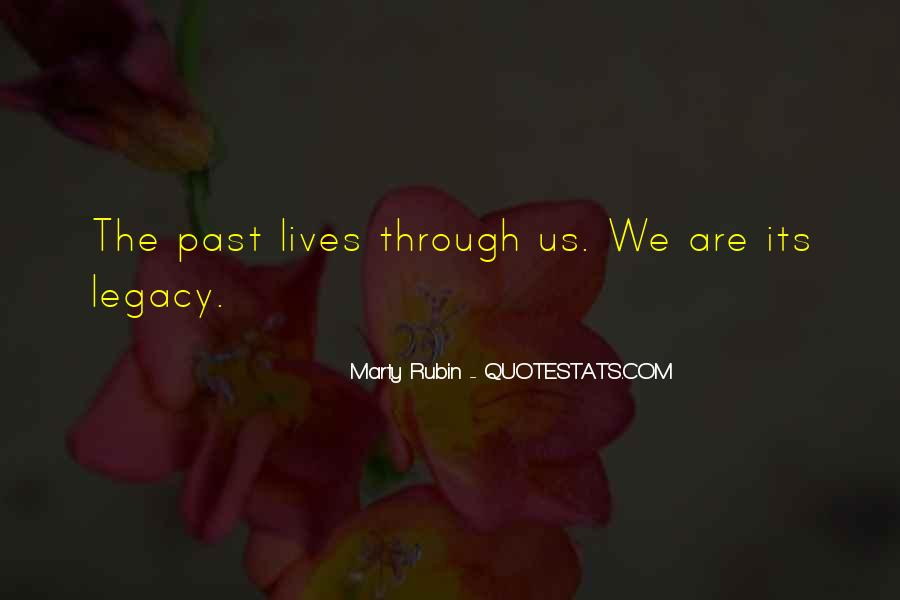 Quotes About Legacy #111708