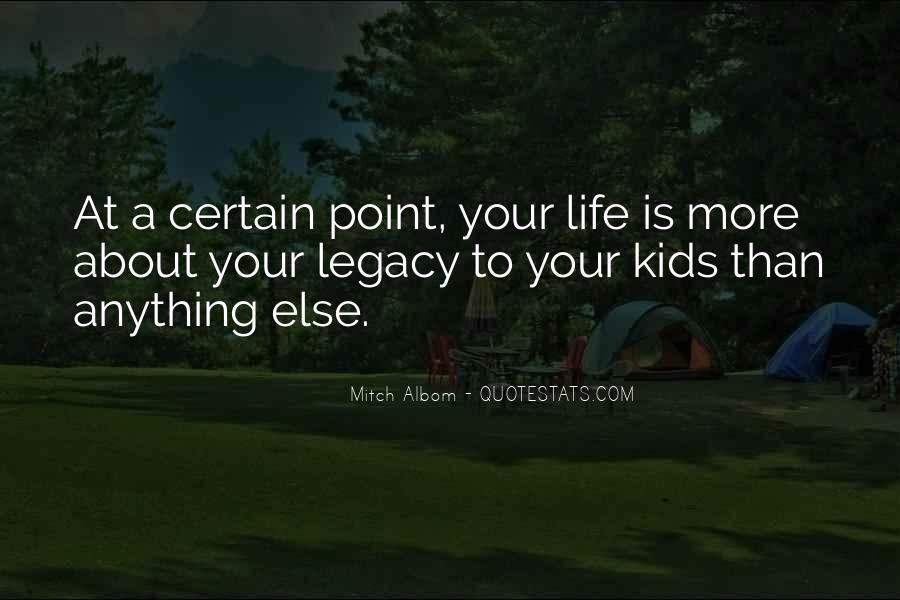 Quotes About Legacy #131621