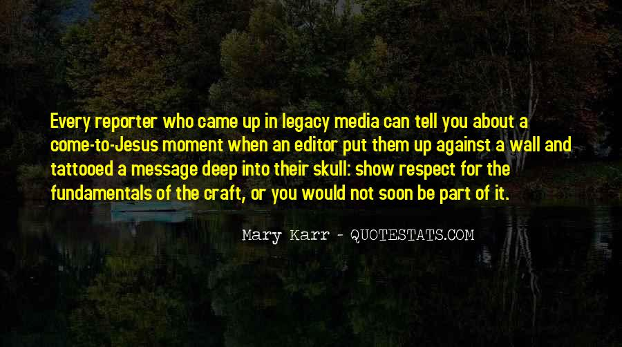 Quotes About Legacy #17152