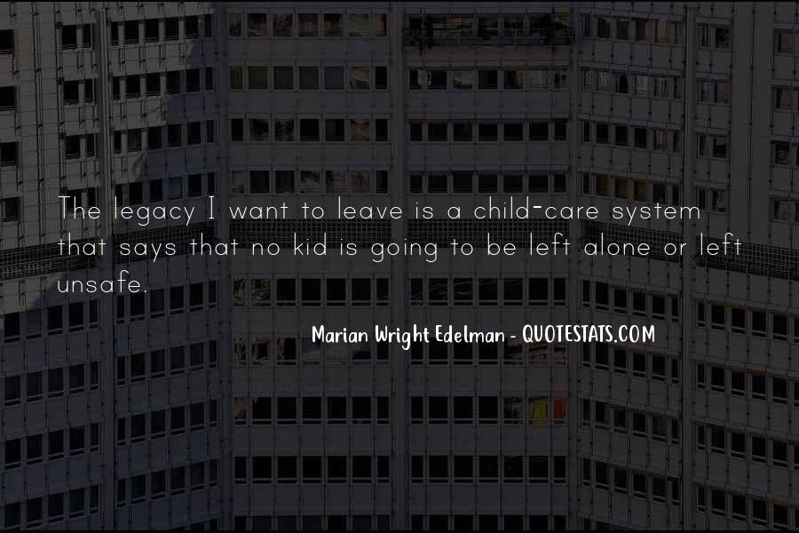 Quotes About Legacy #26145