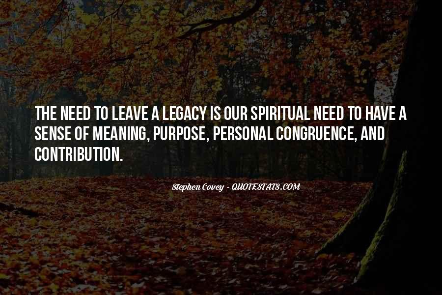 Quotes About Legacy #66061
