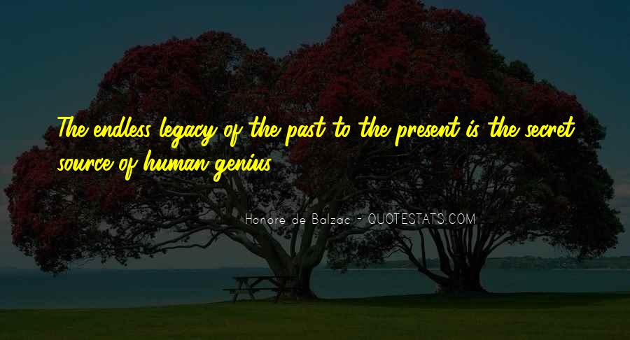 Quotes About Legacy #70522