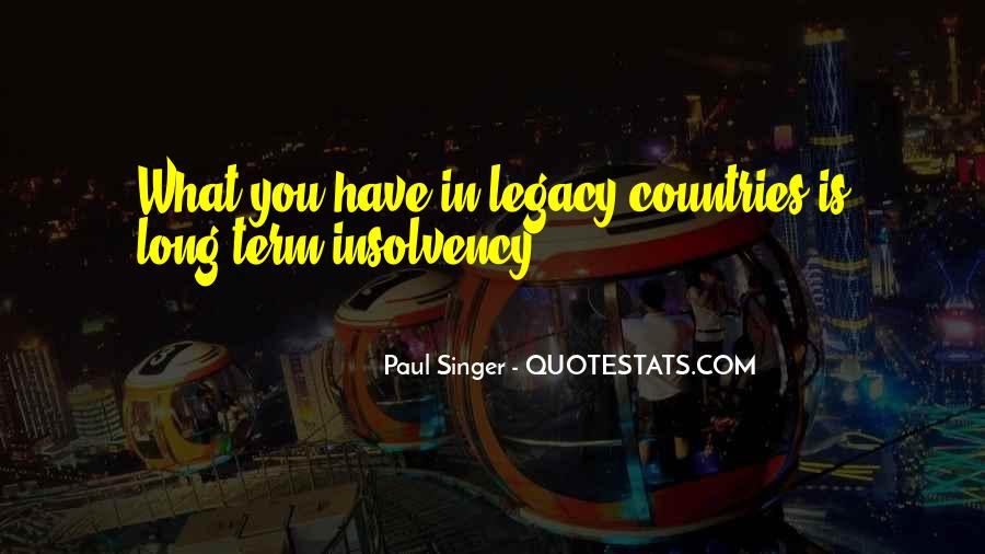 Quotes About Legacy #75734