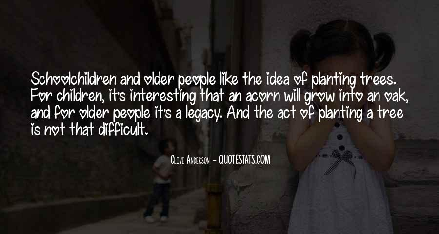 Quotes About Legacy #89167