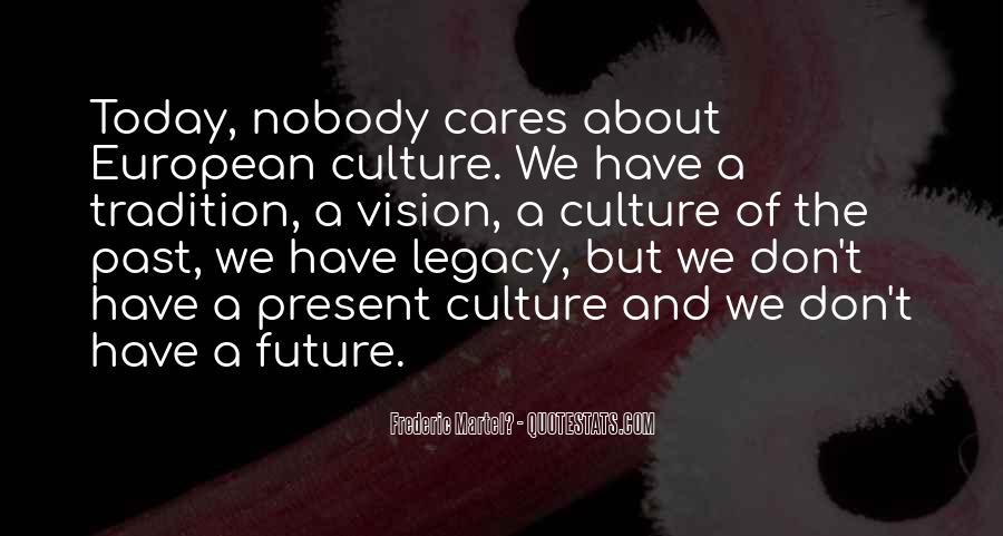 Quotes About Legacy #9531