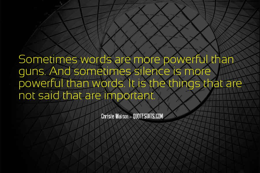 Quotes About Words That Are Powerful #981573