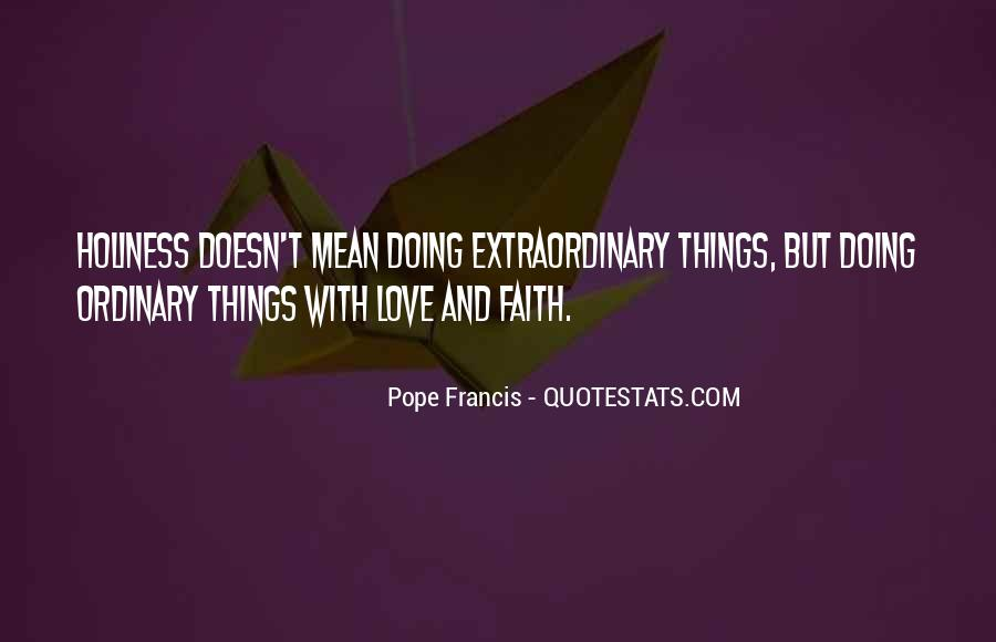 Quotes About Extraordinary Love #1015109