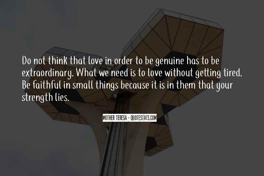 Quotes About Extraordinary Love #1128375