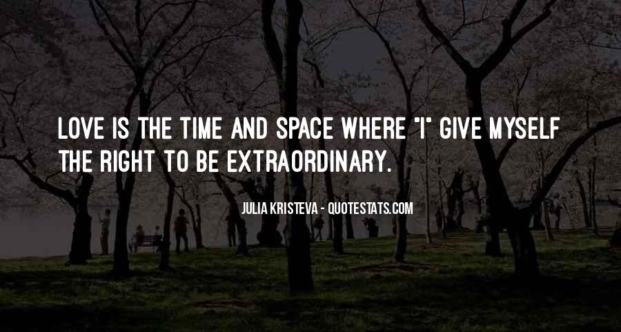 Quotes About Extraordinary Love #116087