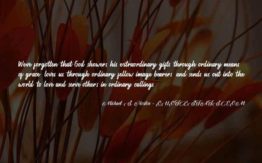 Quotes About Extraordinary Love #314005