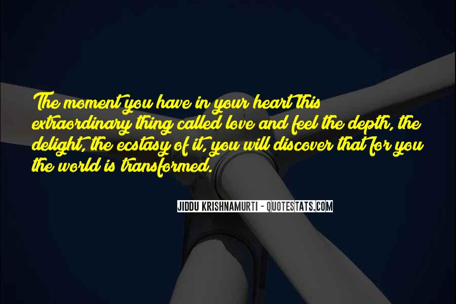 Quotes About Extraordinary Love #51452