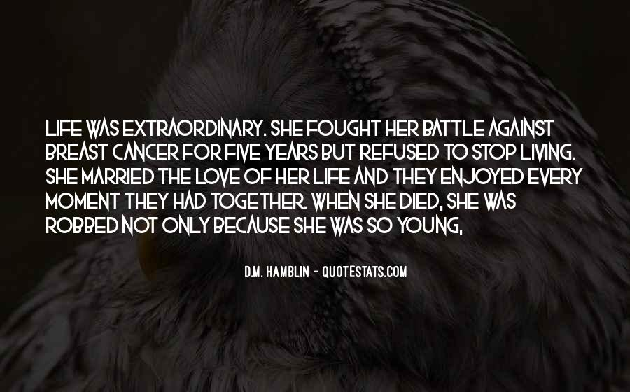 Quotes About Extraordinary Love #557943
