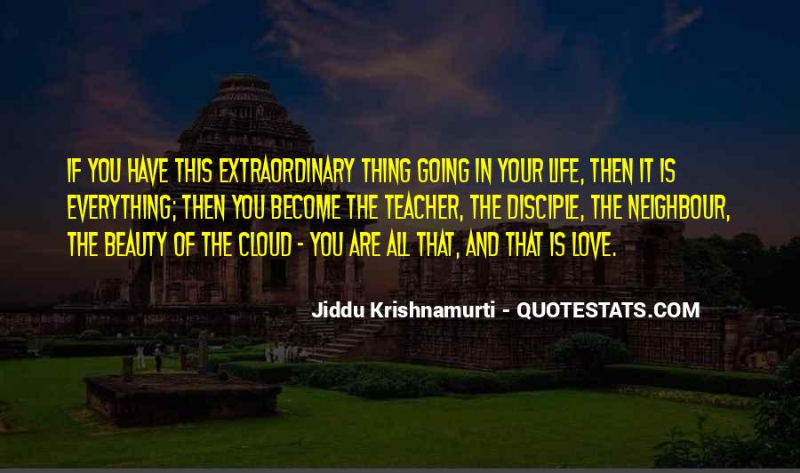 Quotes About Extraordinary Love #673404