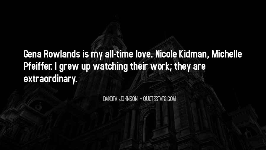 Quotes About Extraordinary Love #724307