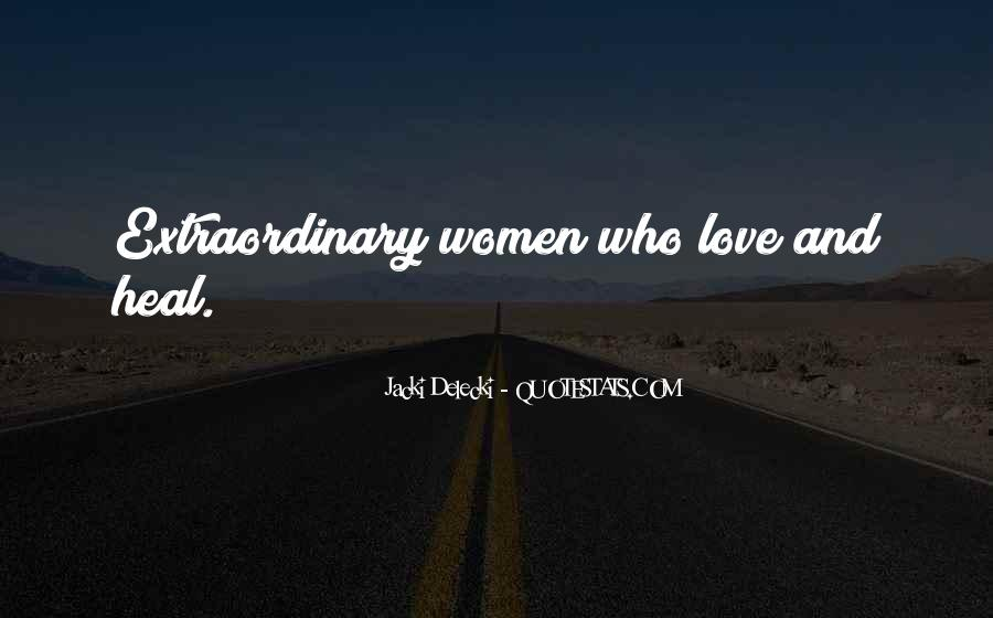 Quotes About Extraordinary Love #894663