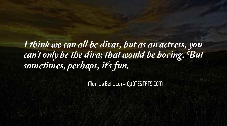 Quotes About Divas #346333