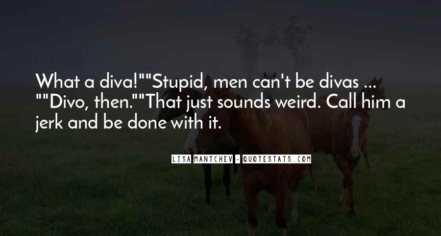 Quotes About Divas #38425