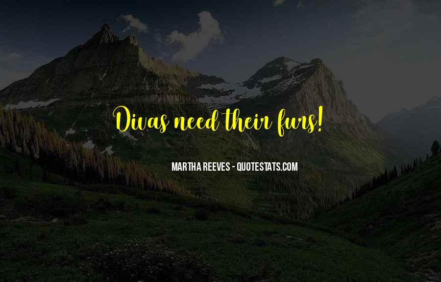 Quotes About Divas #394782