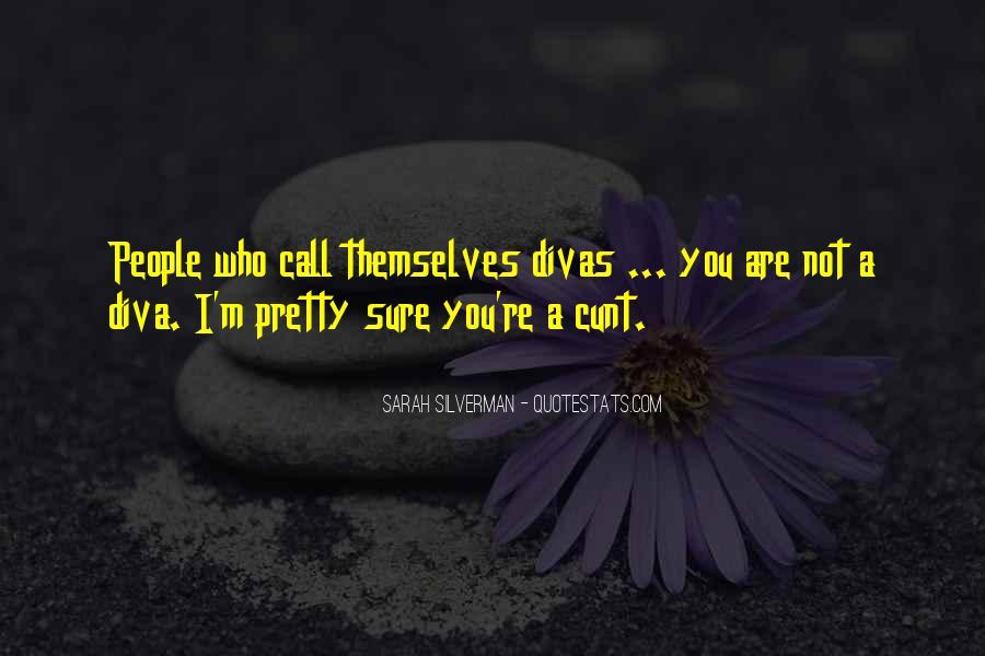 Quotes About Divas #44326