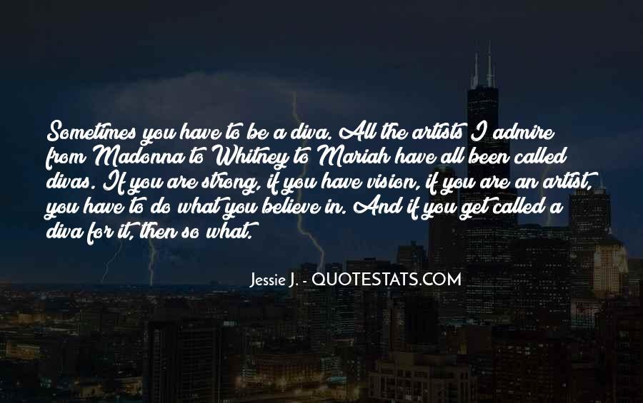 Quotes About Divas #767009
