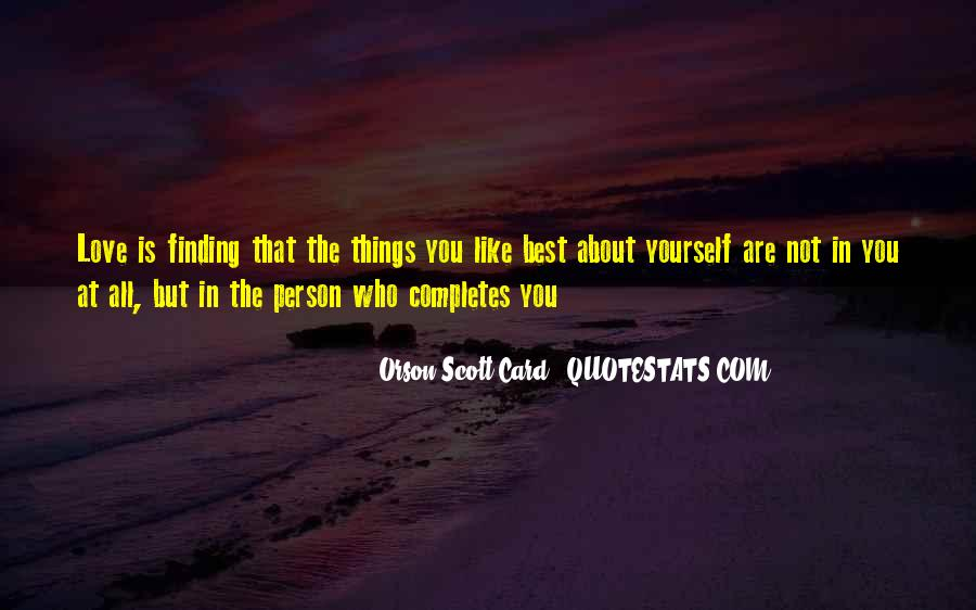 Quotes About Finding The One That Completes You #1030170