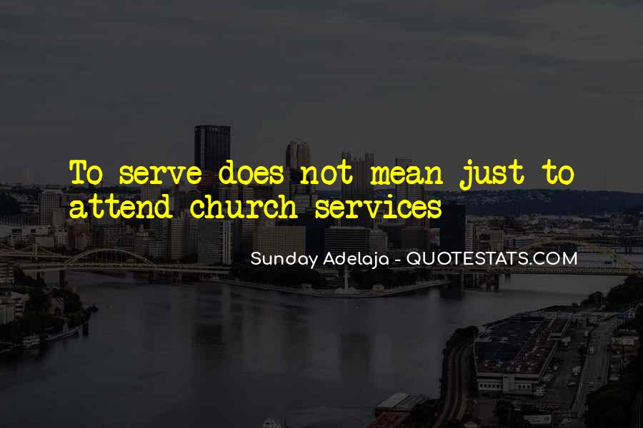 Quotes About Church Services #253859